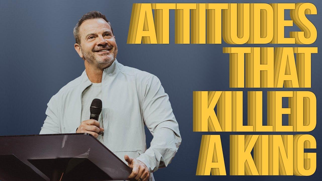Attitudes That Killed a King