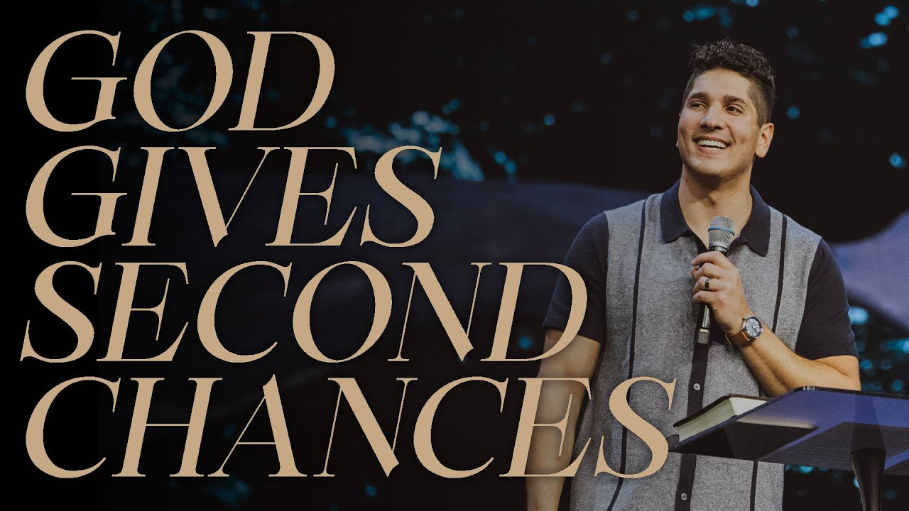 God Gives Second Chances