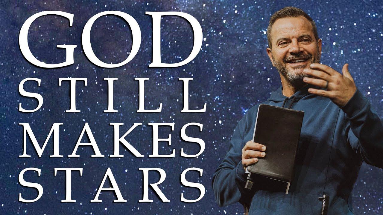 God Still Makes Stars