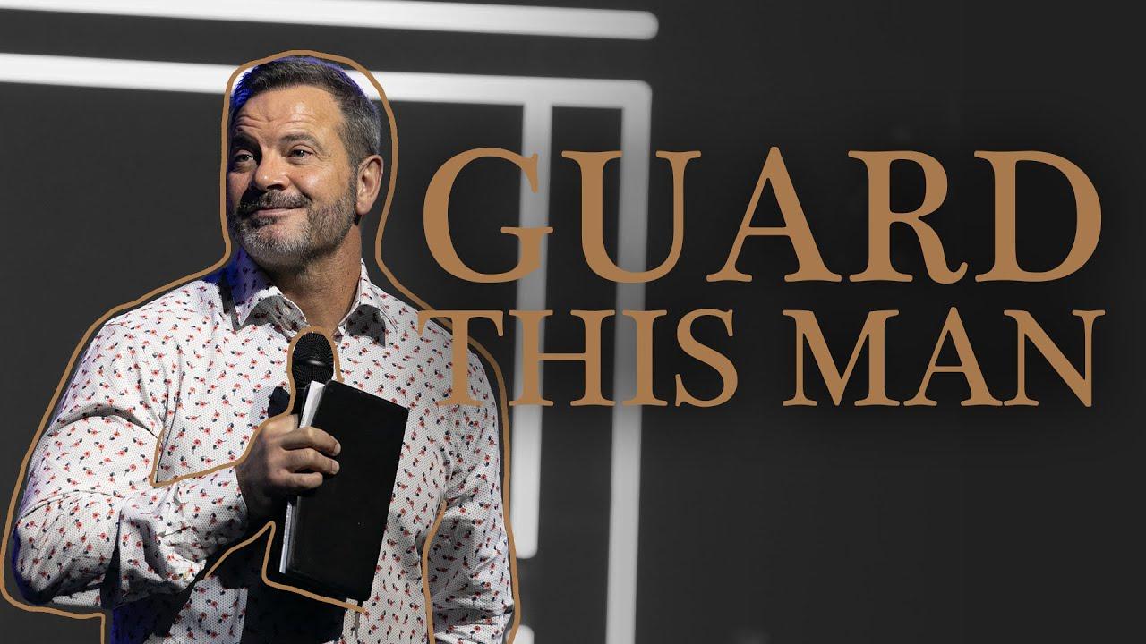 Guard This Man