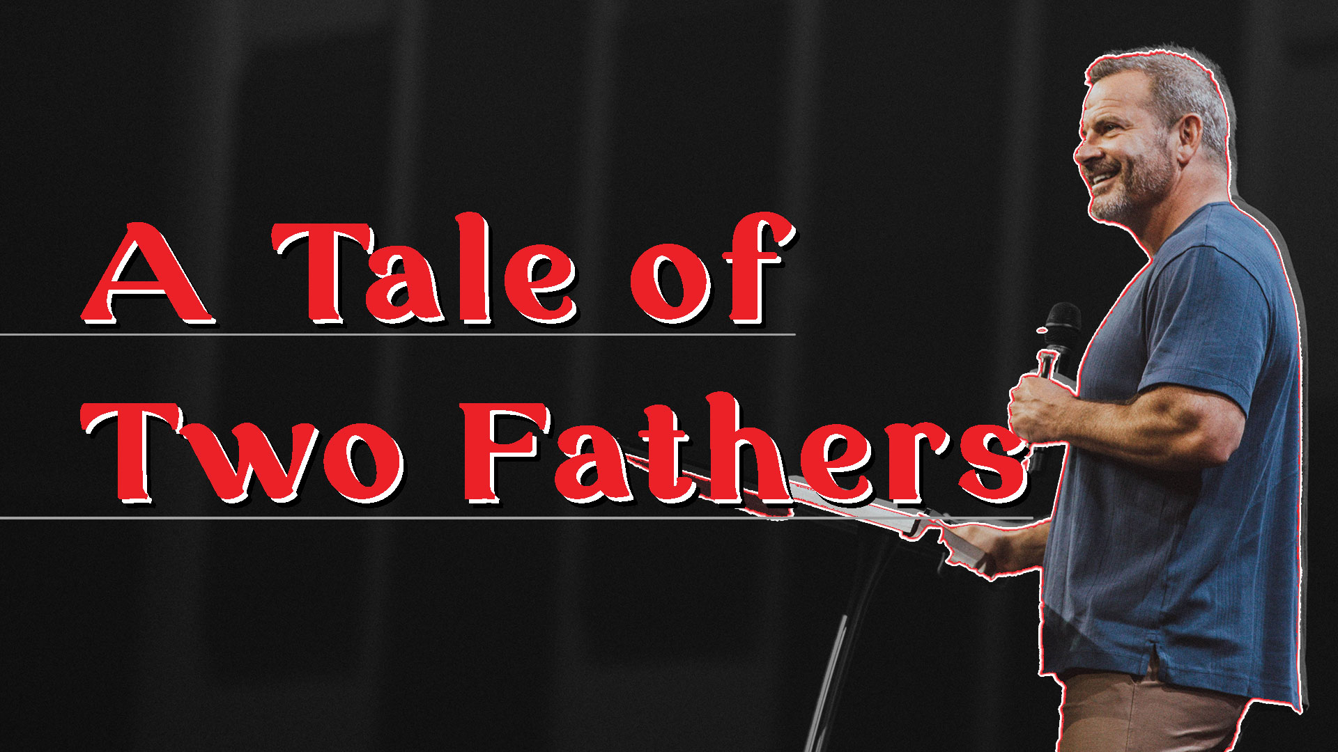 A Tale of Two Fathers